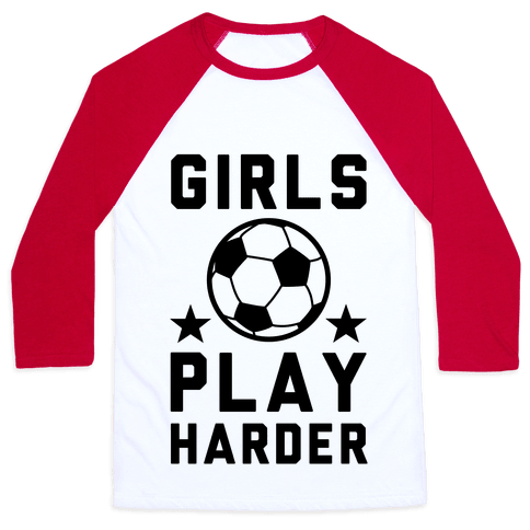 Girls Play Harder Baseball Tee