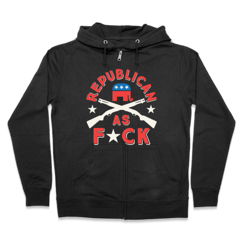 Republican As F*ck Zip Hoodie