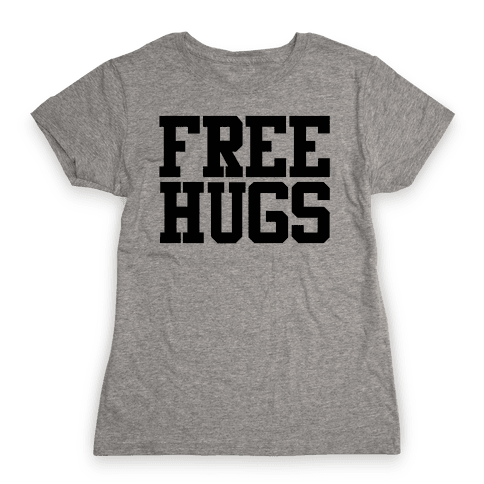 Free Hugs Womens T-Shirt