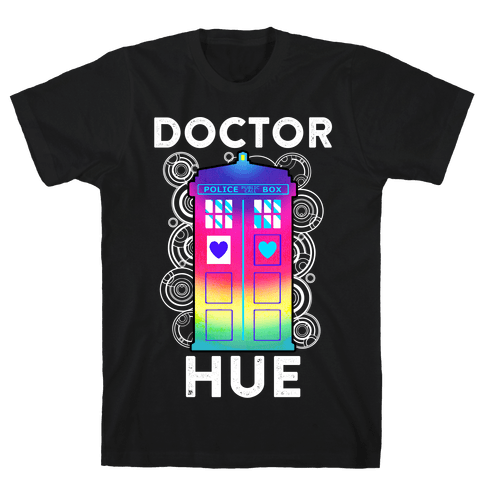 Doctor Hue (Doctor Who Parody) Mens T-Shirt