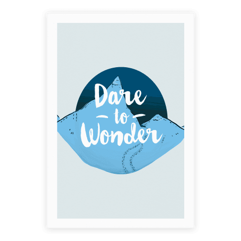 Dare To Wonder Poster