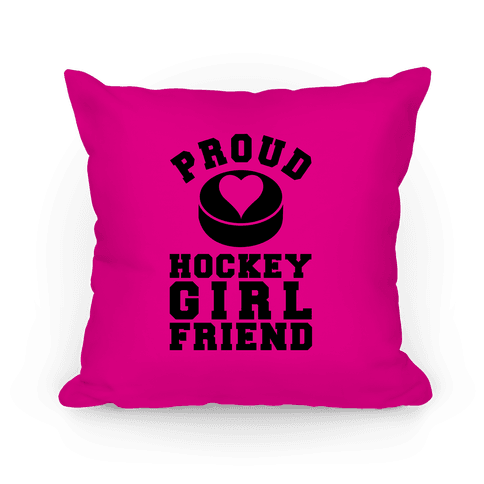 Proud Hockey Girlfriend Pillow