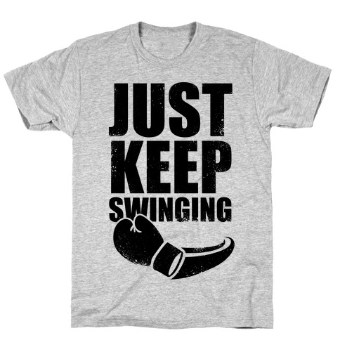 Just Keep Swinging (Vintage) T-Shirt