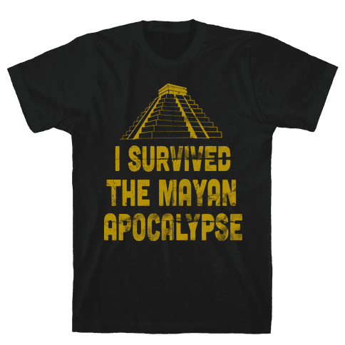 I Survived The Mayan Apocalypse (Tank) Mens T-Shirt