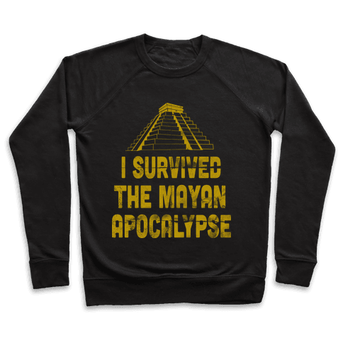 I Survived The Mayan Apocalypse (Tank) Pullover
