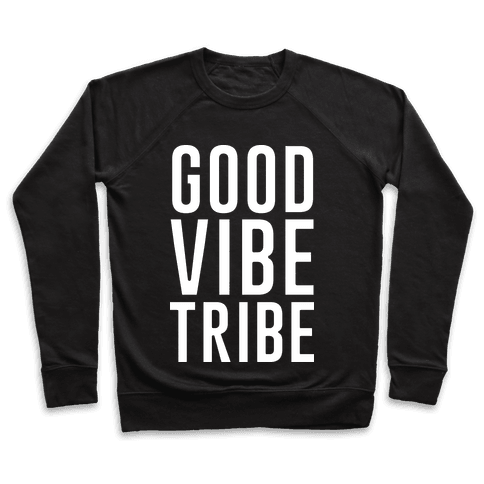 Good Vibe Tribe Pullover