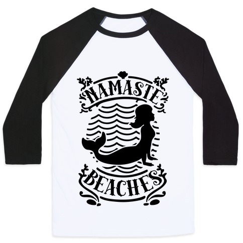Namaste Beaches Baseball Tee
