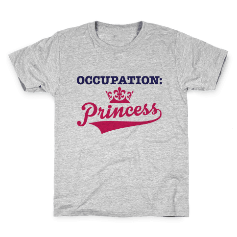 Occupation: Princess Kids T-Shirt