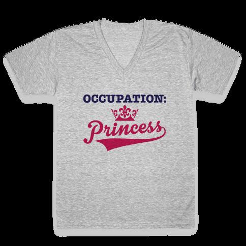 Occupation: Princess V-Neck Tee Shirt