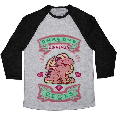 Dragons Against Dicks Baseball Tee