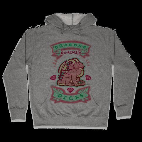 Dragons Against Dicks Hooded Sweatshirt
