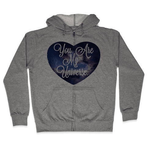 You Are My Universe (Tank) Zip Hoodie