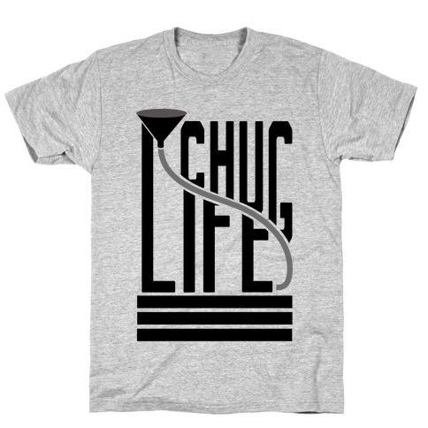 Chug Life T-Shirt