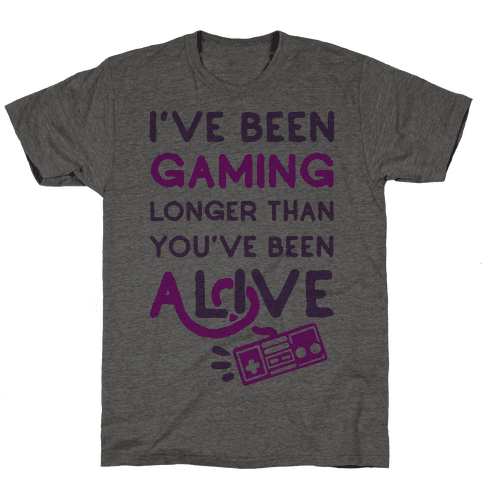I've Been Gaming Longer Than You've Been Alive Mens T-Shirt