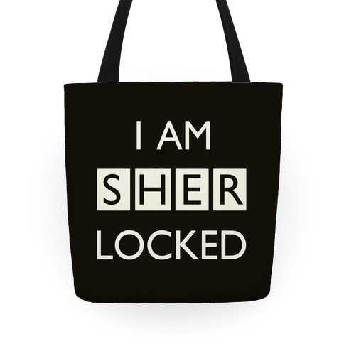 I Am Sherlocked Tote