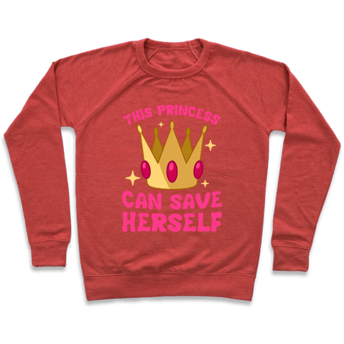 This Princess Can Save Herself Pullover