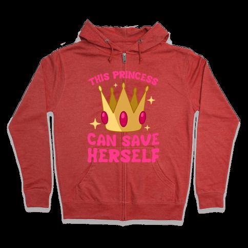 This Princess Can Save Herself Zip Hoodie