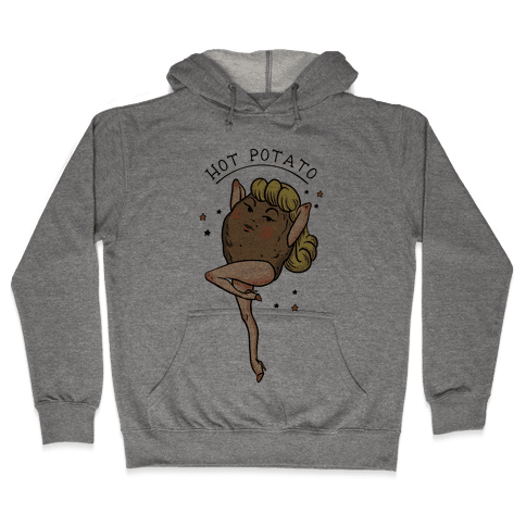Hot Potato Hooded Sweatshirt