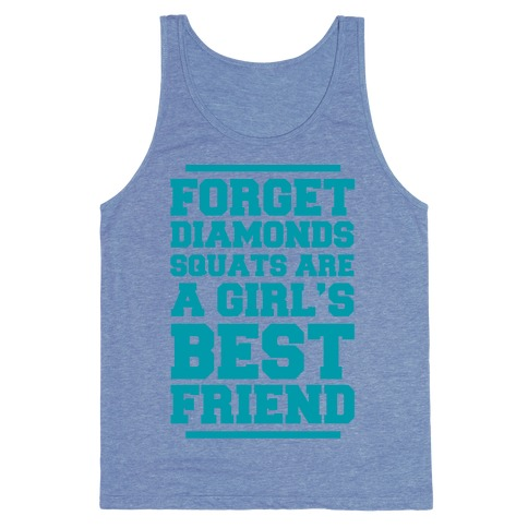Forget Diamonds Squats Are A Girl's Best Friend Tank Top