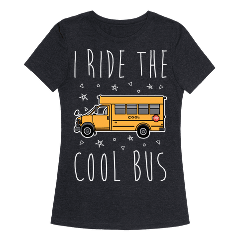 I Ride The Cool Bus
