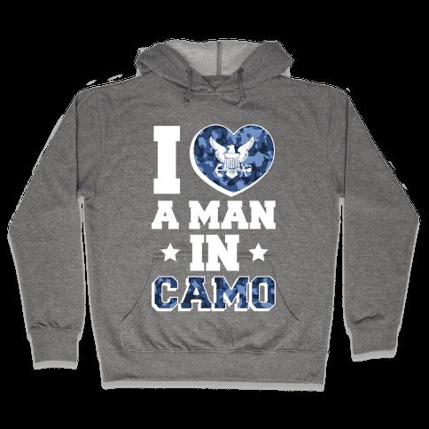 I Love a Man in Camo (navy) Hooded Sweatshirt