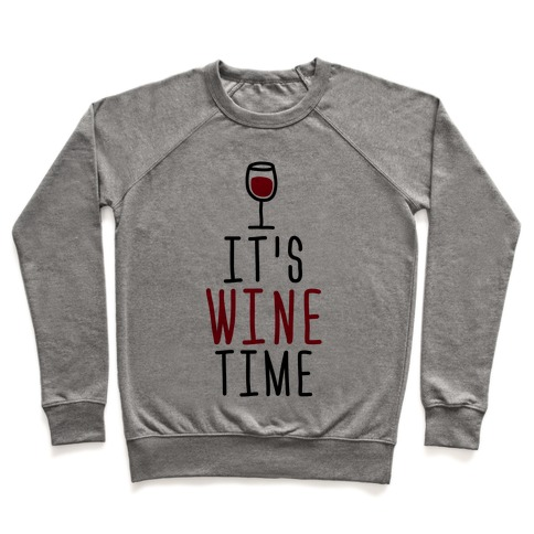 It's Wine Time Pullover