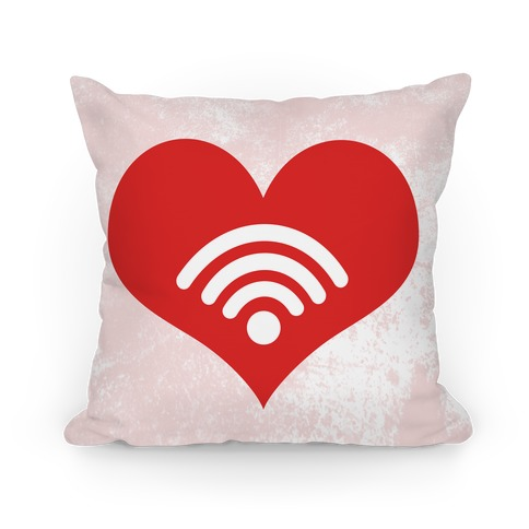 I Love My Wifi Pillow