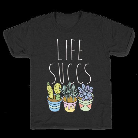 Life Succs Kids T-Shirt