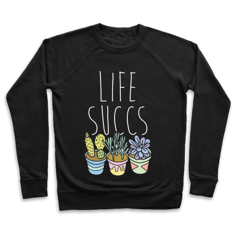 Life Succs Pullover