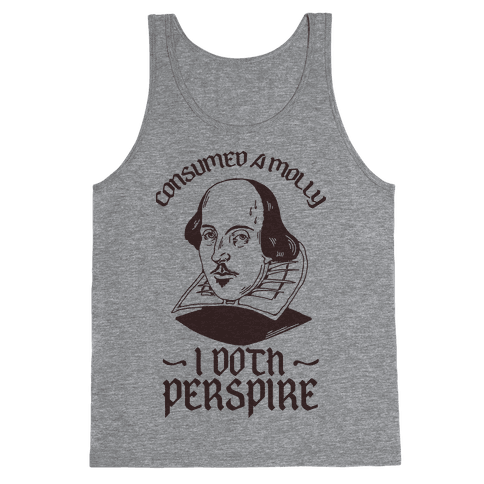 Consumed a Molly I Doth Perspire Tank Top