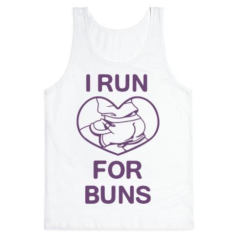 I Run For Buns Tank Top