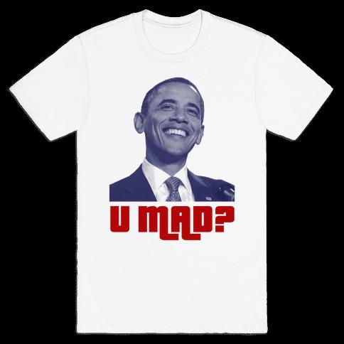 U Mad? Mens T-Shirt