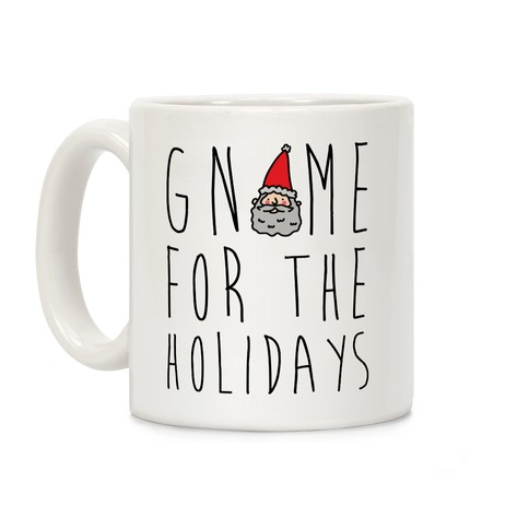 Gnome For The Holidays Coffee Mug