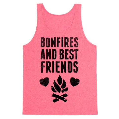 Bonfires and Best Friends Tank Top
