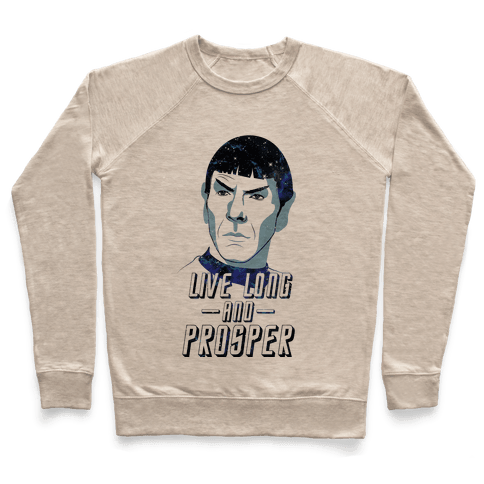 Live Long And Prosper Pullover