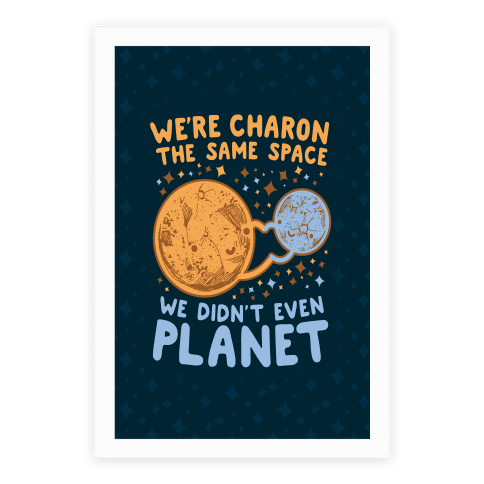 Didn't Even Planet Poster