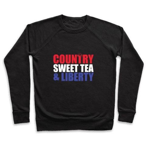 Country, Sweet Tea, Liberty Pullover