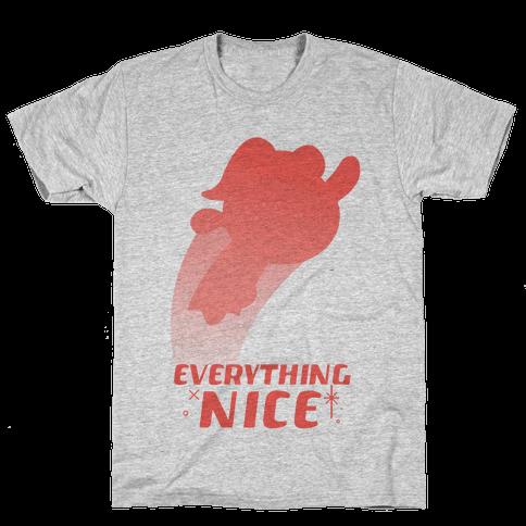 Everything Nice Mens T-Shirt