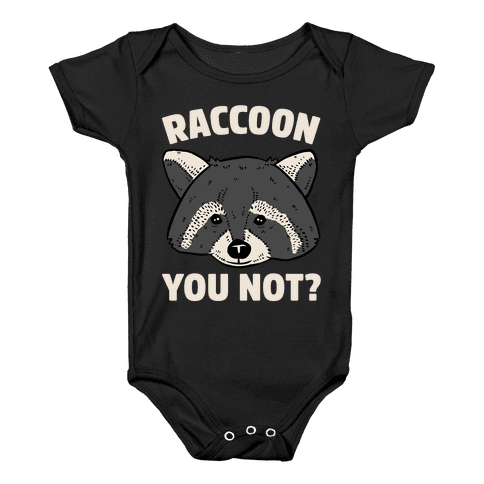 Raccoon You Not? Baby Onesy