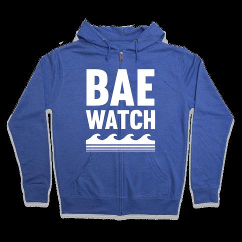 Bae Watch Zip Hoodie