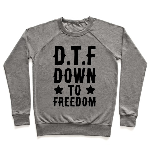 D.T.F Down To Freedom Pullover