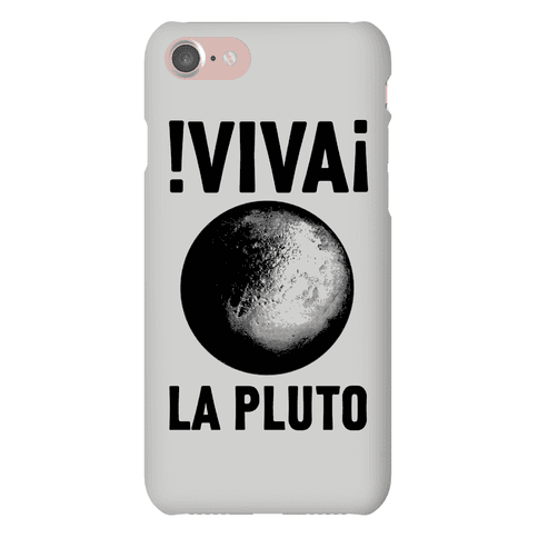Viva La Pluto Phone Case