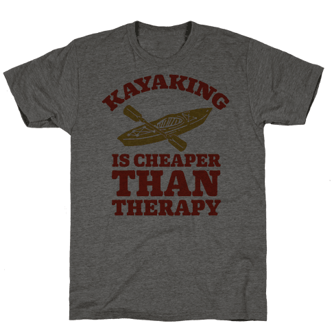 Kayaking is Cheaper Than Therapy