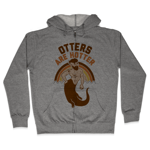 Otters Are Hotter Zip Hoodie