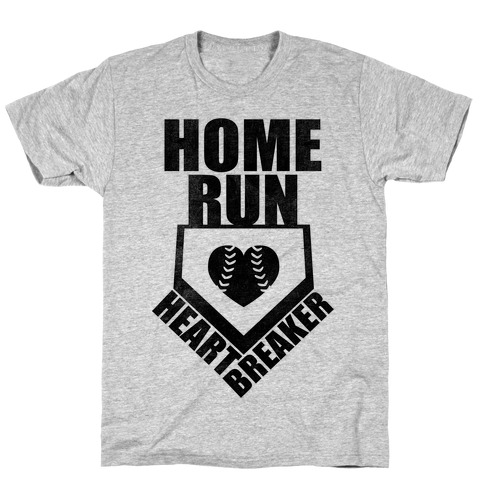 Home Run Heartbreaker (Baseball Tee) T-Shirt
