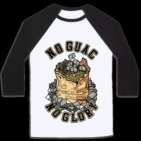 No Guac No Glory