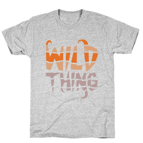 Wild Thing (Wild Edition) T-Shirt