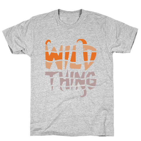 Wild Thing (Wild Edition) Mens T-Shirt