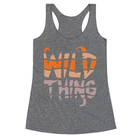 Wild Thing (Wild Edition) Racerback Tank Top