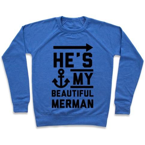 He's My Beautiful Merman Pullover